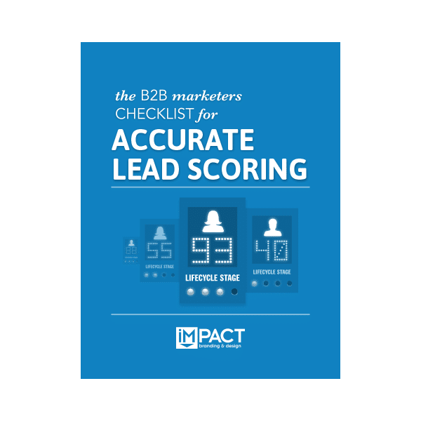 Inbound Marketing Ebook - The B2B Marketers Checklist for Accurate Lead Scoring