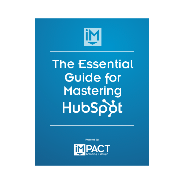 Inbound Marketing Ebook - The Essential Guide for Mastering HubSpot
