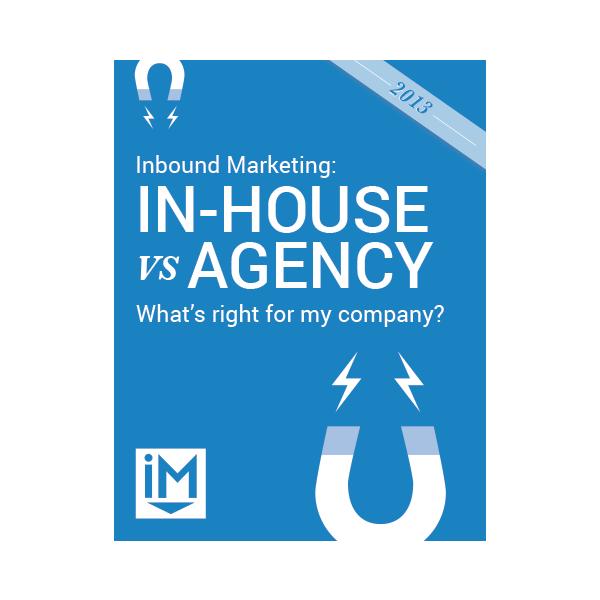 Inbound Marketing Ebook - In-House vs. Agency
