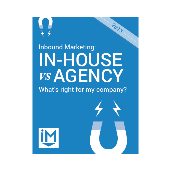 Inbound Marketing Ebook - In-House vs. Agency