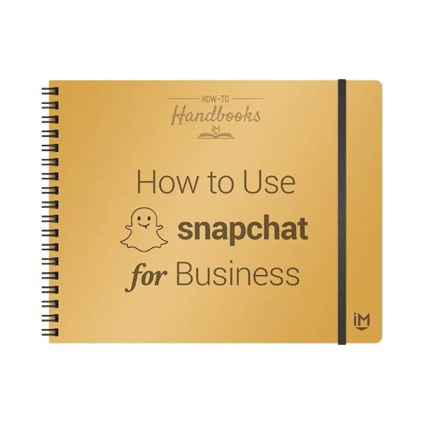 Inbound Marketing Handbook - How to Use Snapchat for Busines