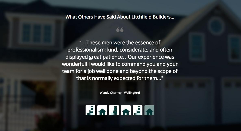 Litchfield Builders Customer Testimonials