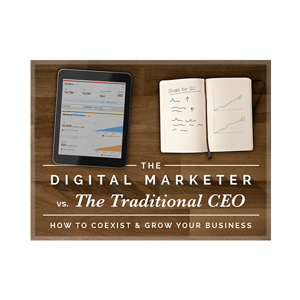Inbound Marketing Ebook - The Digital Marketer vs. the Traditional CEO