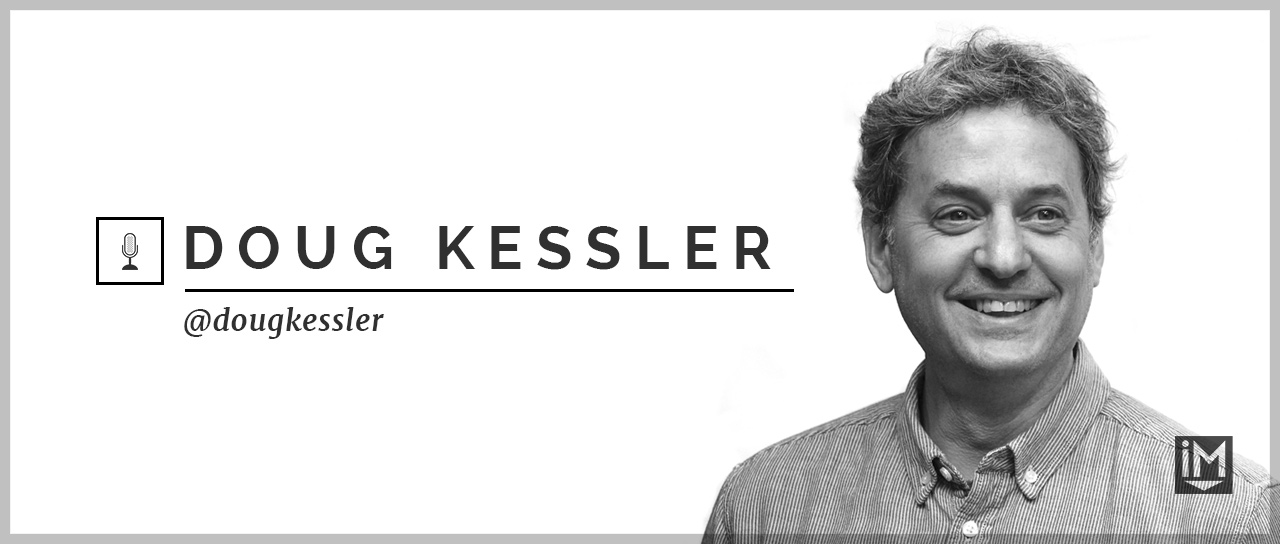 Doug Kessler On Pushing Yourself to Dangerous & More Exciting Places