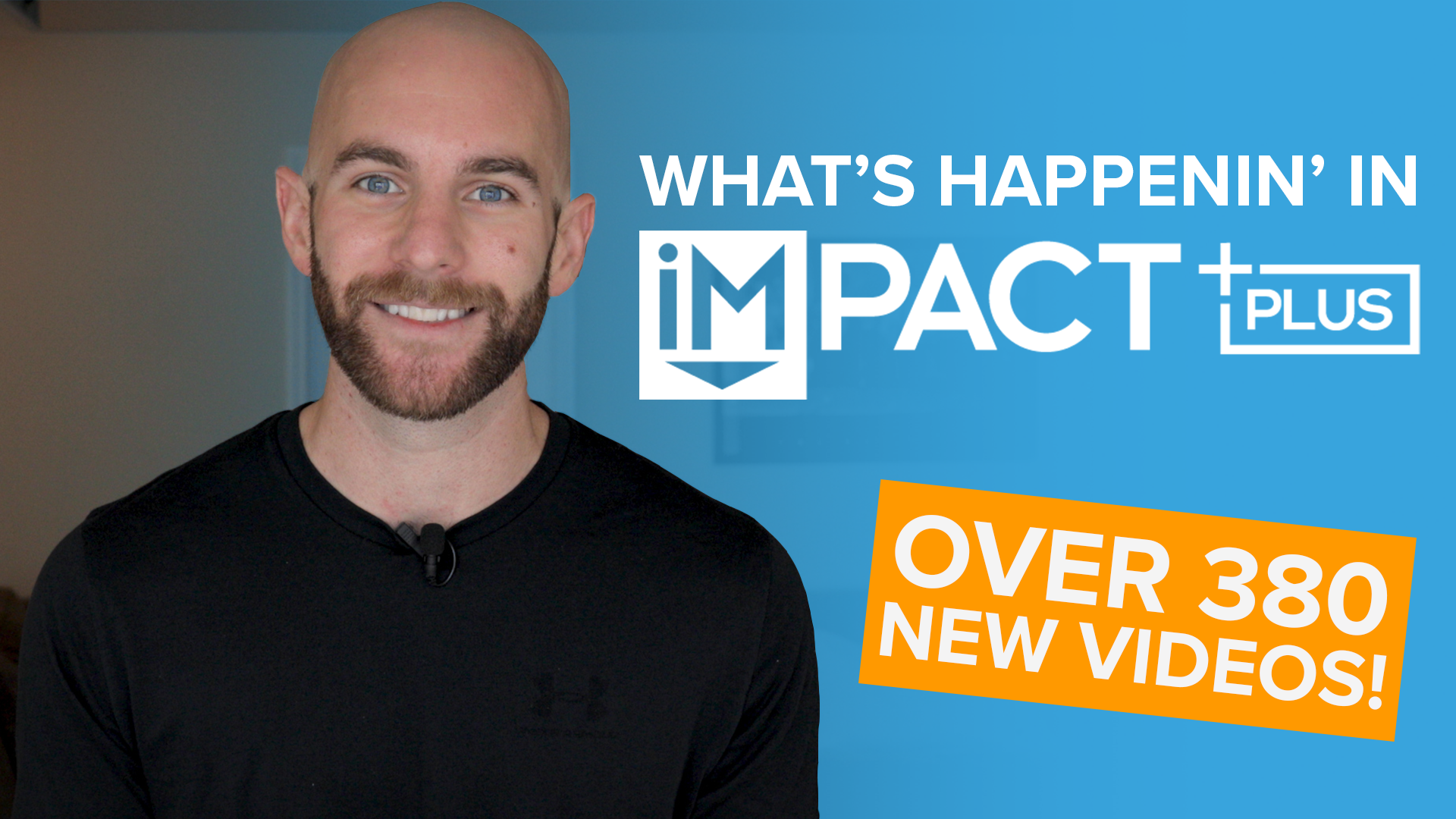 What's happenin' in IMPACT+ in under 5 minutes! (August 2020)