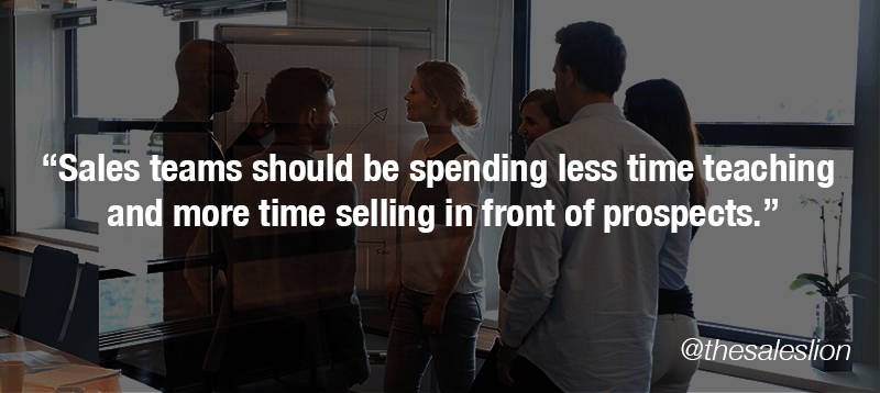 Sales Teams Less Time Teaching