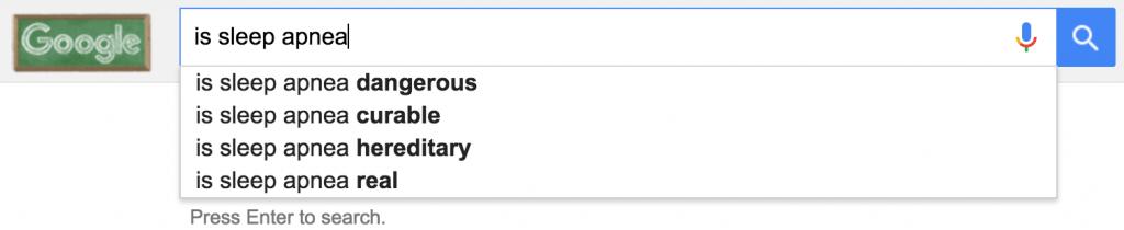 """google autocomplete for """"is sleep apnea"""""""