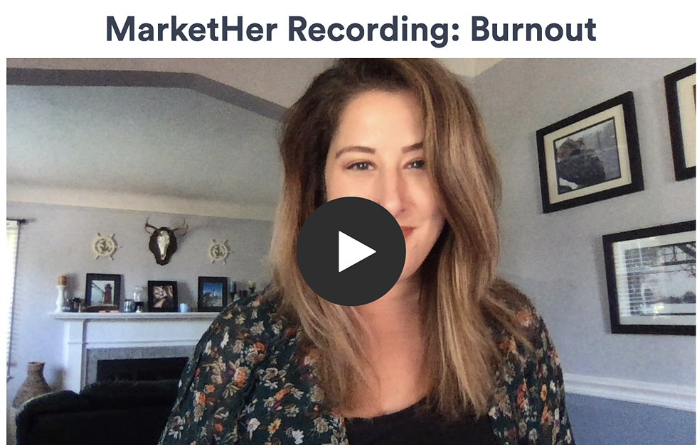 Burnout: Why Ignoring it Was a Mistake & What I Did (Too Late) [MarketHer Ep. 58]