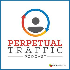 best-marketing-podcast-perpetual-traffic