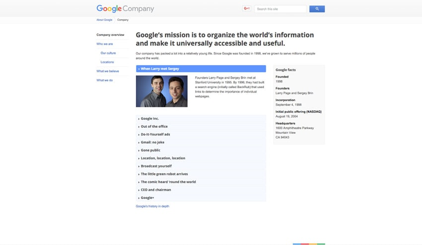 company overview google Google inc, american search engine company, founded in 1998 by sergey brin and larry page that is a subsidiary of the holding company alphabet inc more than 70 percent of worldwide online search requests are handled by google, placing it at the heart of most internet users' experience its headquarters are in mountain view, california google began as an online search firm, but it now.