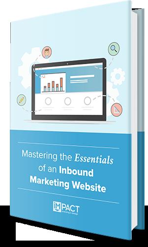 IMPACT Branding and Design - Master the Essentials of an Inbound Marketing Website Design