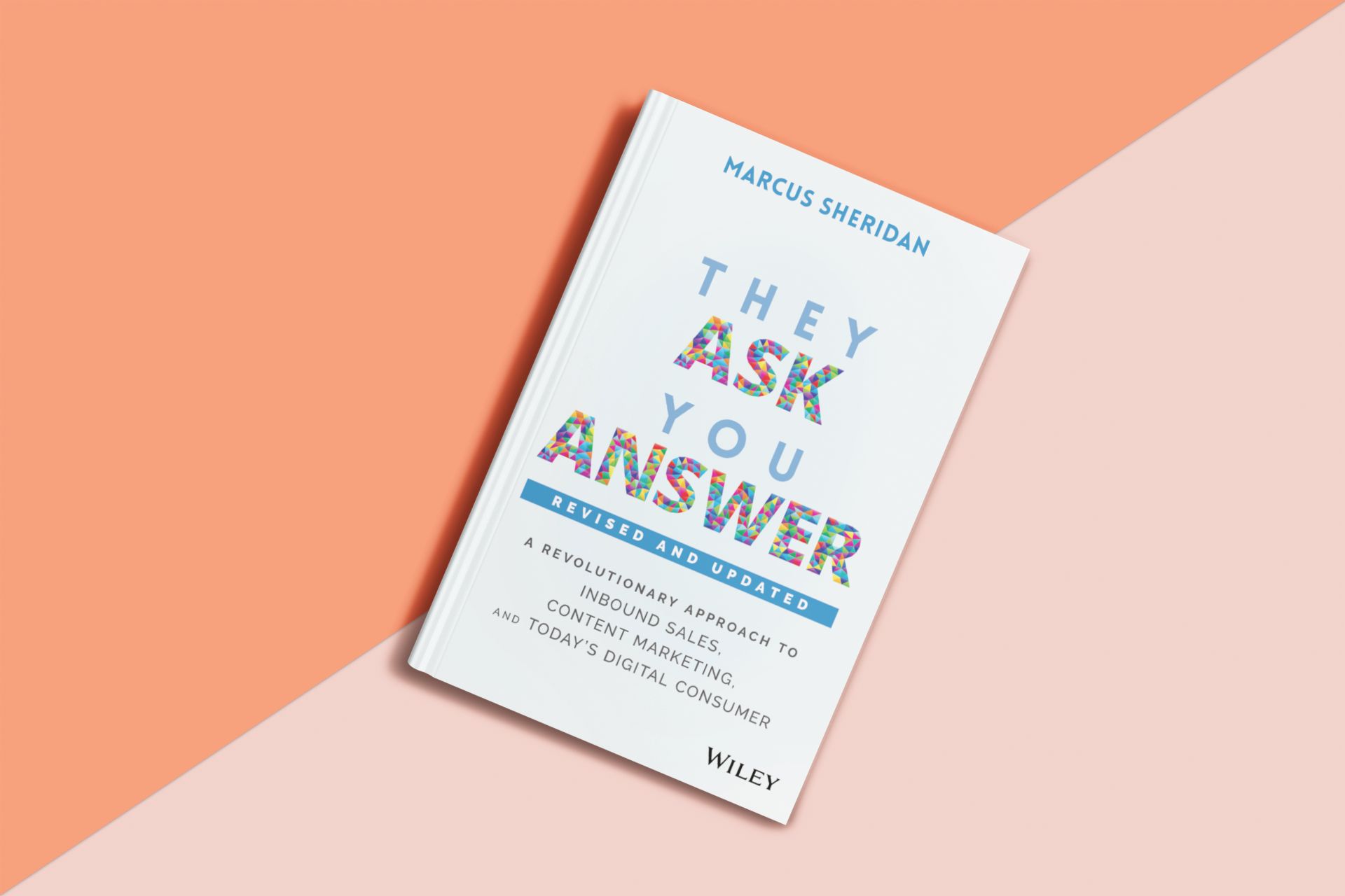 they-ask-you-answer-marcus-sheridan-2nd-edition