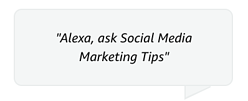 social-media-markting-tips-alexa-command