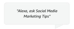 social-media-markting-tips-alexa-command