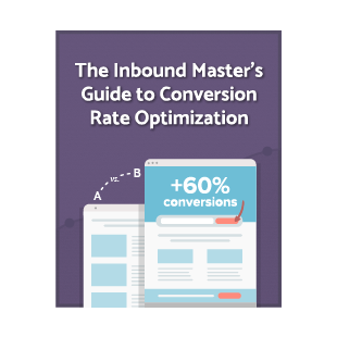 The Inbound Master's Guide to Conversion Rate Optimization