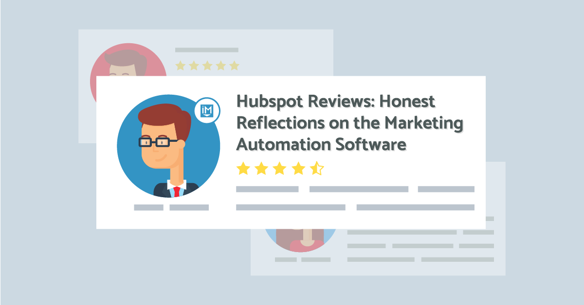 HubSpot Review: Honest Testimonials on the Marketing Automation Software