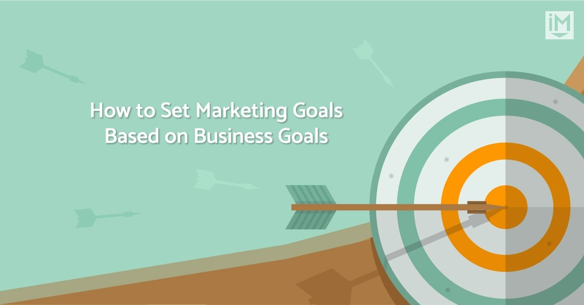 How to come up with 2020 marketing goals based on business goals