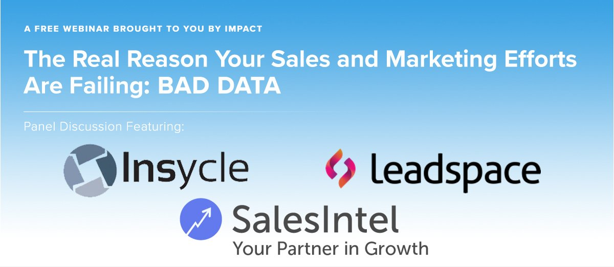 The Real Reason Your Sales and Marketing Efforts Are Failing: Bad Data