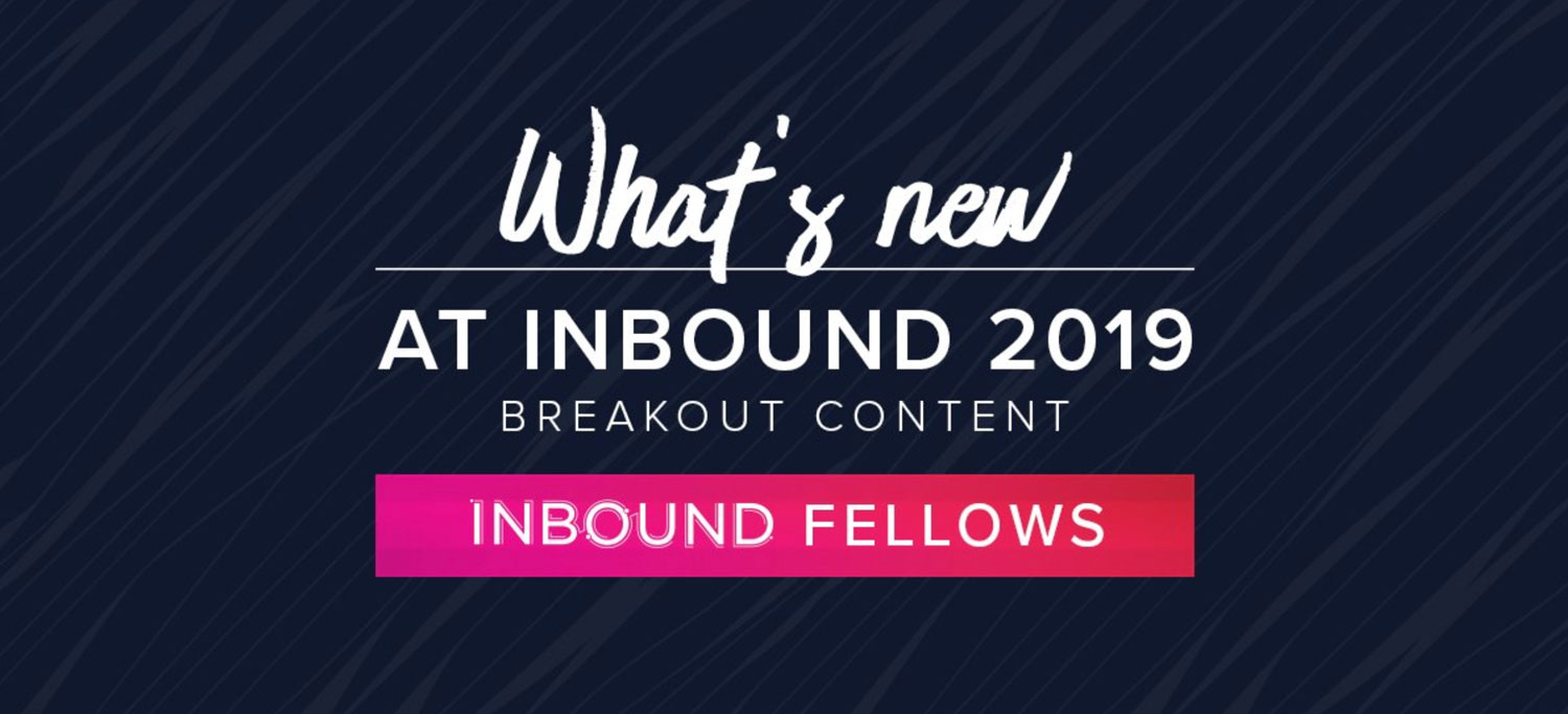 INBOUND Fellows Program, Field Type Series, & a Marcus Rant [Hubcast 211]