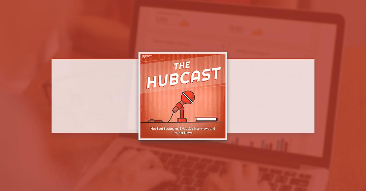 Hubcast 80: Inbound Events 2016, Customer Feedback & Pausing Social Media