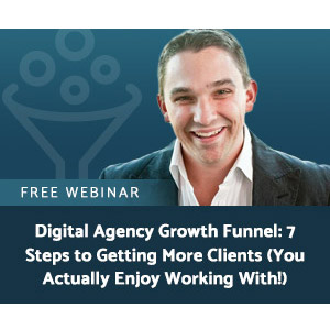 Digital Agency Growth Funnel: 7 Steps to Getting More Clients (You Actually Enjoy Working With!)