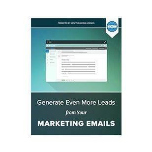 Inbound Marketing Ebook - IMPACT Conversion Collection - Generate Even More Leads from Your Marketing Emails
