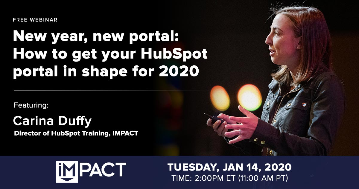 Webinar: New Year, New Portal - How to get your HubSpot Portal in Shape for 2020