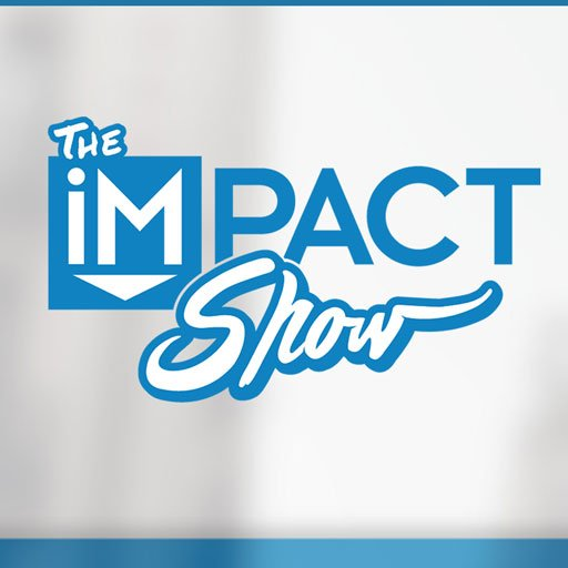 The IMPACT Show