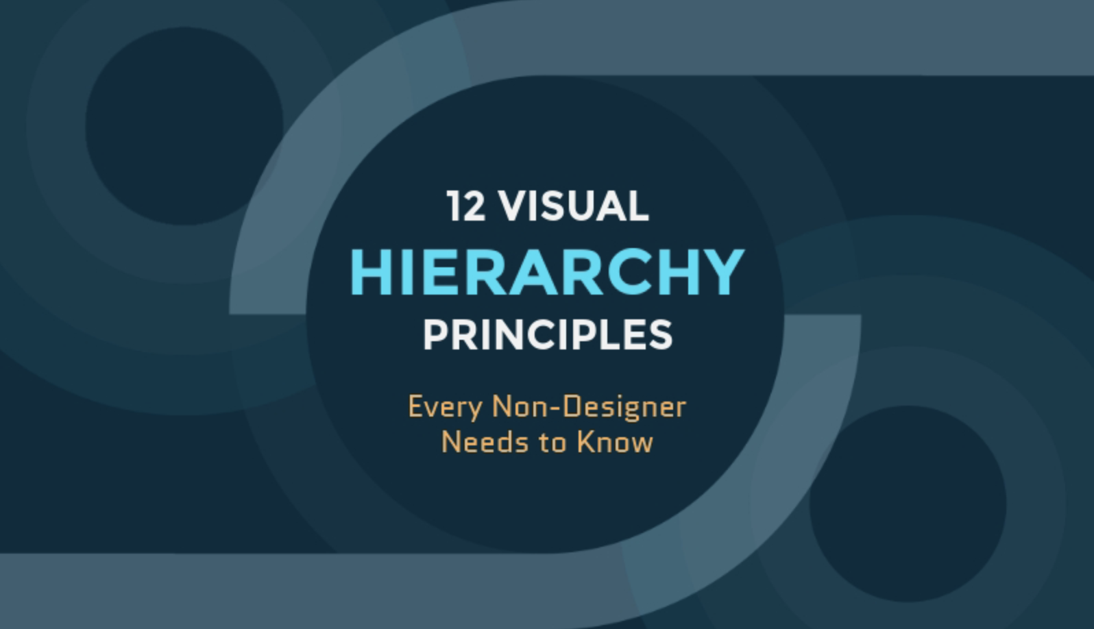 12 Essential Visual Hierarchy Principles Even Non-Designers Should Know [Infographic]