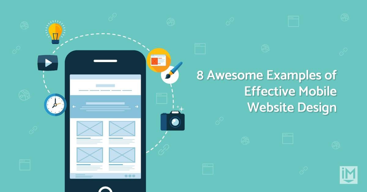8 Best Examples of Effective Mobile Website Design [+Video]