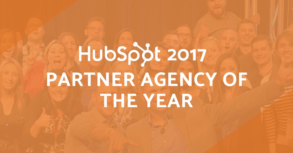 What it Really Means to Be Named HubSpot's 2017 Partner of the Year