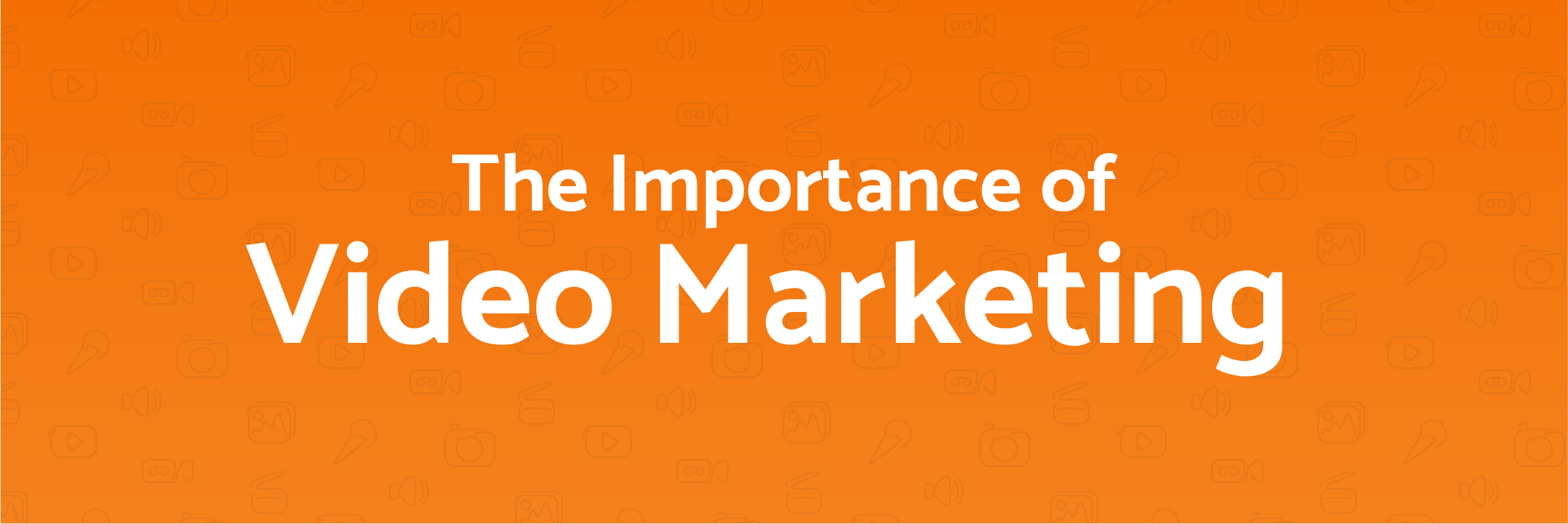 Video Content is King: The Importance of Video Marketing [Infographic]