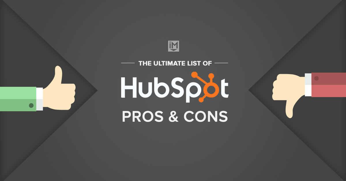 The Ultimate List of HubSpot Pros & Cons