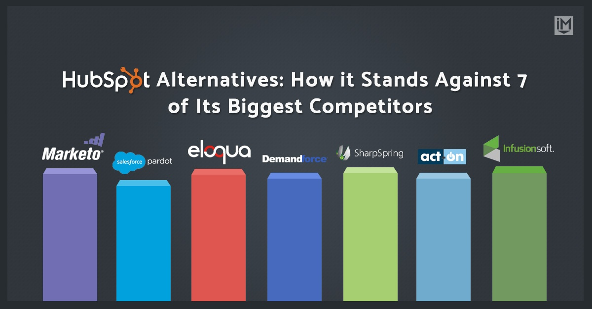 HubSpot Alternatives: How it Stands Against 7 of Its Biggest Competitors