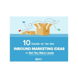 Inbound Marketing Ebook - 10 Out of the Box Inbound Marketing Ideas to Get You More Leads