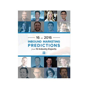 Inbound Marketing Ebook - 16 on 2016: Inbound Marketing Prediction from 16 Industry Experts