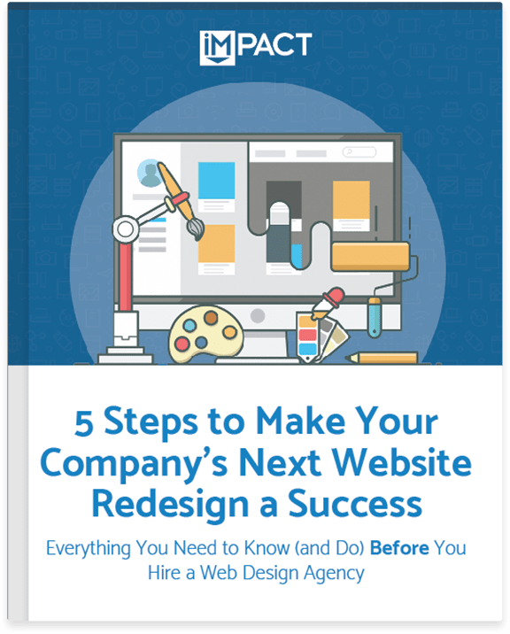 5 Steps to Make Your Next Website Redesign Project a Success