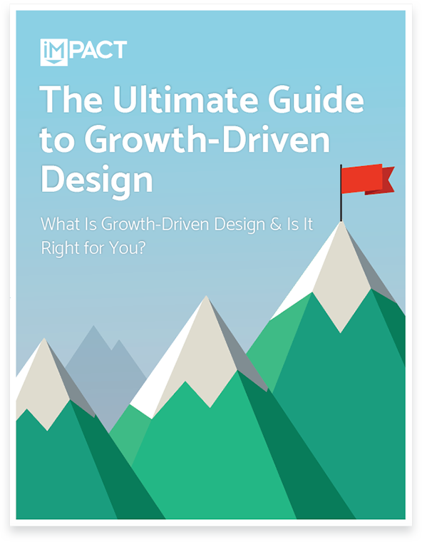 The Ultimate Guide to Growth-Driven Design