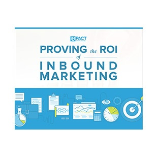 Inbound Marketing Ebook - Proving the ROI of Inbound Marketing