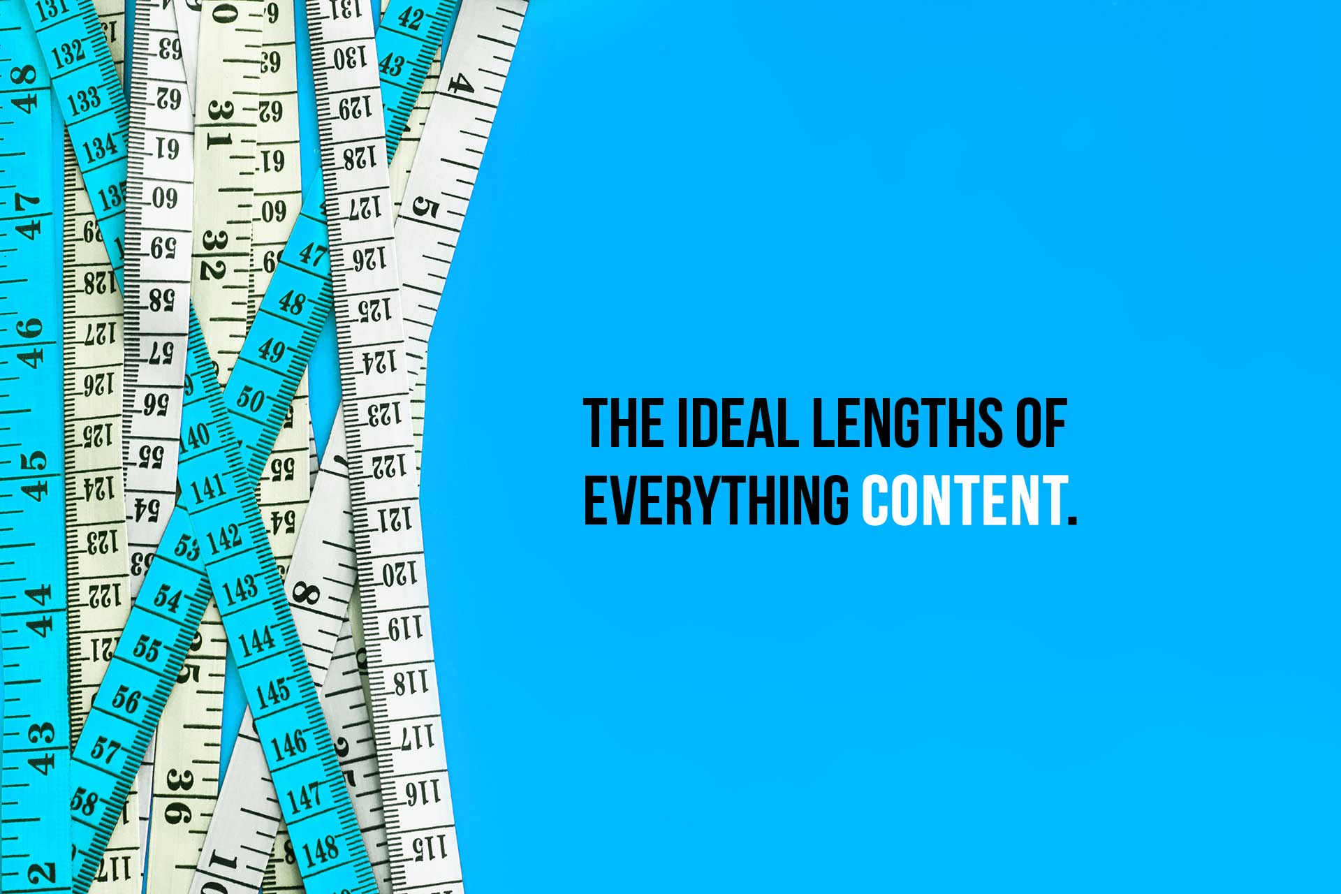 Here are the Ideal Lengths of Everything Content [Infographic]
