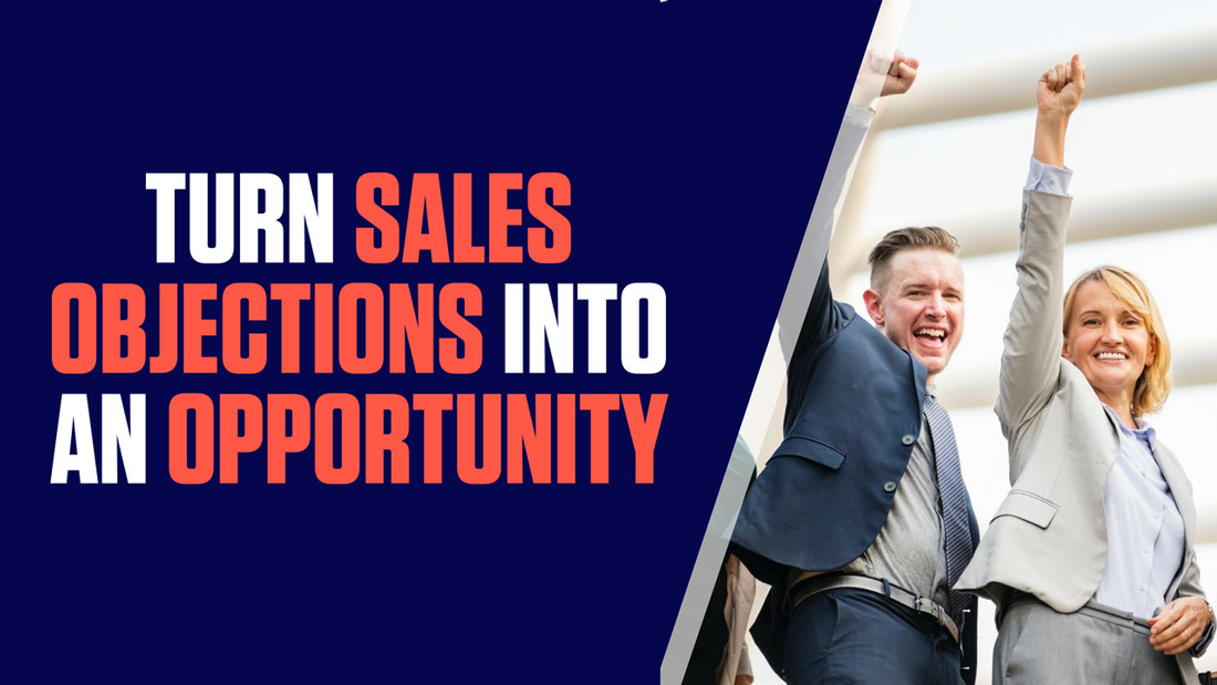 How to Turn Sales Objection Into Opportunity: Agency Sales Series [+Video]