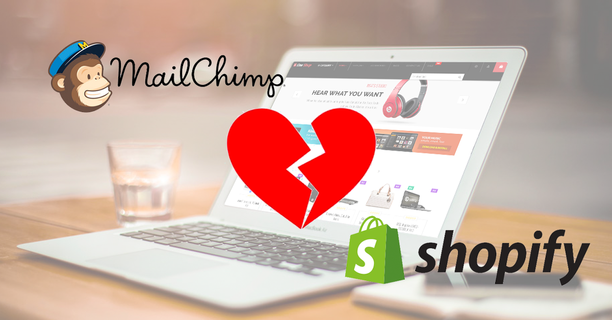 He Said, She Said: The Demise of the Shopify + MailChimp Integration